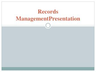 Records  ManagementPresentation