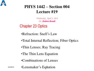 PHYS 1442 – Section 004  Lecture # 19