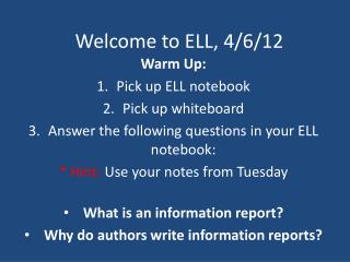 Welcome to ELL, 4/6/12
