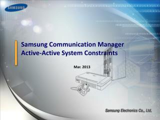 Samsung Communication Manager Active-Active System Constraints