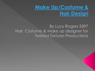 Make  Up/Costume & Hair Design