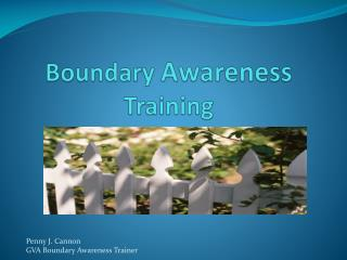 Boundary  Awareness Training
