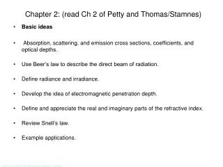 Chapter 2: (read Ch 2 of Petty and Thomas/ Stamnes )