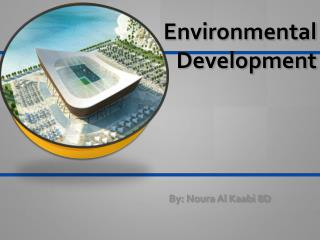 Environmental Development