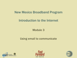 New Mexico Broadband Program Introduction to the Internet