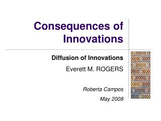 Consequences of Innovations