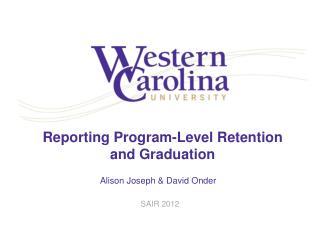 Reporting Program-Level Retention and Graduation