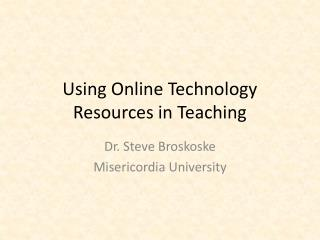 Using Online Technology Resources in Teaching