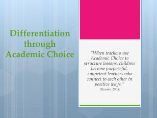 Differentiation  through  Academic Choice