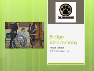 Bridget Kilcommons