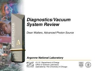 Diagnostics/Vacuum System Review