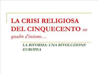 LA CRISI RELIGIOSA DEL CINQUECENTO un quadro d insieme