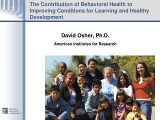 The Contribution of Behavioral Health to Improving Conditions for Learning and Healthy Development