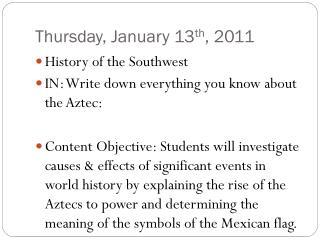 Thursday, January 13 th , 2011