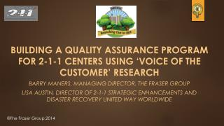 Building  a Quality Assurance Program for 2-1-1 Centers Using 'Voice of the Customer' Research