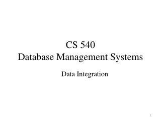 CS 540  Database Management Systems