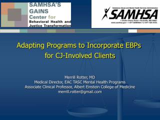 Adapting Programs to Incorporate EBPs  for CJ-Involved Clients