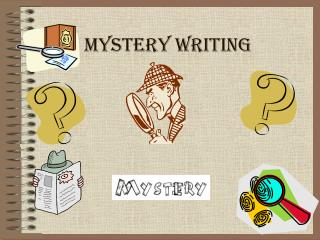 Mystery Writing