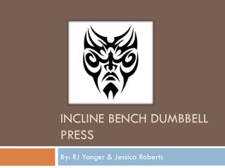 Incline bench dumbbell press