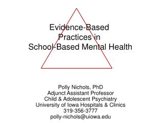 Evidence-Based Practices in   School-Based Mental Health