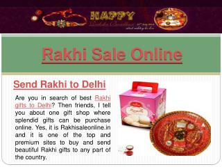Send Rakhi Gifts To Delhi For Your Brother
