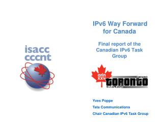 IPv6 Way Forward for Canada Final report of the Canadian IPv6 Task Group