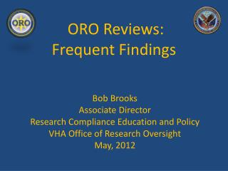 ORO Reviews: Frequent Findings