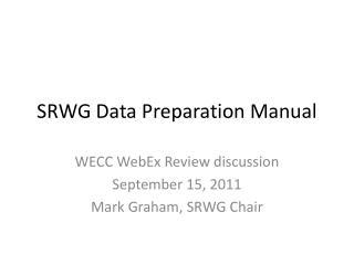 SRWG Data Preparation Manual
