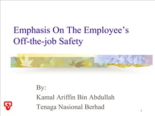 Emphasis On The Employee s Off-the-job Safety