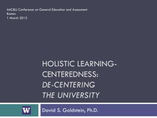 holistic learning-centeredness: De-Centering the university