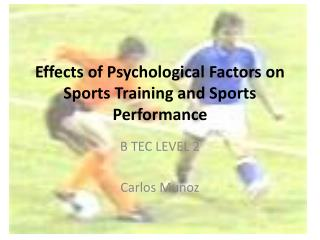 Effects of Psychological Factors on Sports Training and Sports Performance