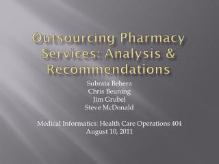 Outsourcing Pharmacy Services: Analysis & Recommendations