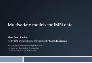Multivariate  models for fMRI  data