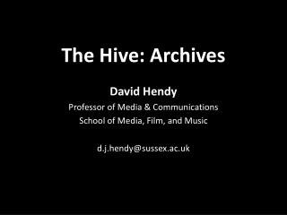 The Hive: Archives