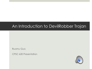 An Introduction to DevilRobber Trojan