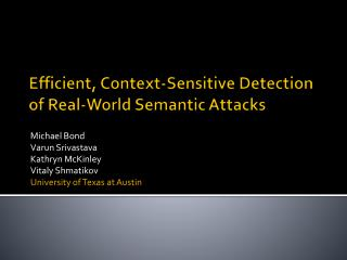 Efficient, Context-Sensitive Detection of Real-World Semantic Attacks