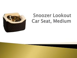 Snoozer Lookout  Car Seat, Medium
