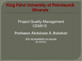 King Fahd University of Petroleum& Minerals