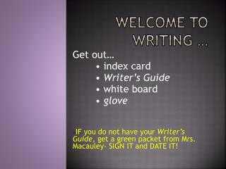 Welcome to Writing …