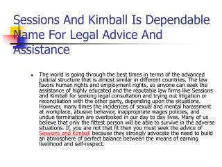 Sessions And Kimball Is Dependable Name For Legal Advice And