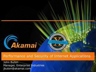 Performance and Security of Internet Applications