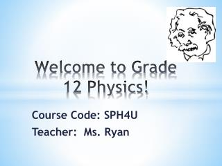 Welcome to Grade 12 Physics!