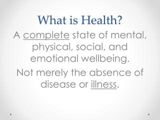 What is Health?