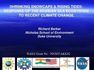 SHRINKING SNOWCAPS & RISING TIDES:  RESPONSE OF THE ARABIAN SEA ECOSYSTEM TO RECENT CLIMATE CHANGE
