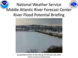 National Weather Service Middle Atlantic River Forecast Center River Flood  Potential Briefing
