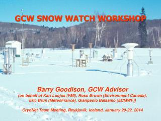 GCW SNOW WATCH WORKSHOP