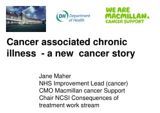 Cancer associated chronic illness  - a new  cancer story