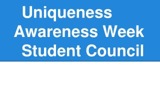 Uniqueness Awareness Week Student Council
