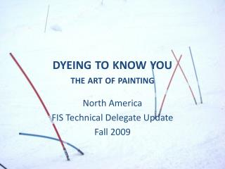 dyeing to know you the art of painting
