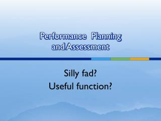 Performance  Planning  and  Assessment